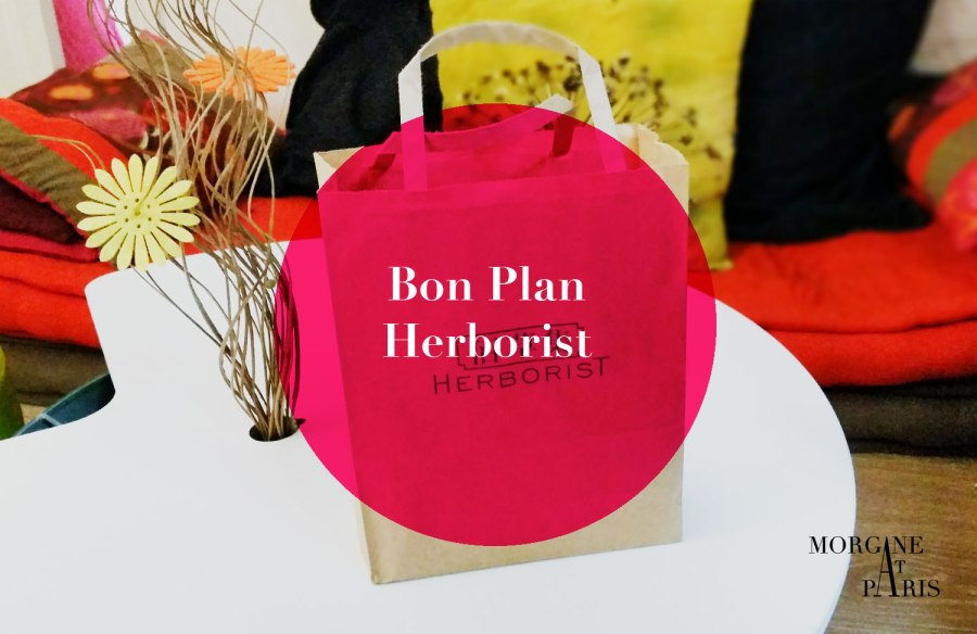 bon plan herborist par morganeatparis